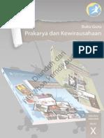 Prakarya Dan Kewirausahaan (Buku Guru) Kelas 10