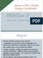 Failure Analyses of Six Cylinder Aircraft Engine Crankshafts