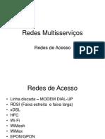 690400_Redes Multisserviços-Redes de Acesso-3