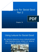 Chapter 10 - Using Leisure for Social Good Part 2 11-10-09