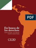 En Busca de Los Derechos - Usuarios de Drogas y Las Respuestas Estatales en América Latina