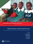BANCO MUNDIAL (2009) Repensando a Alimentação Escolar