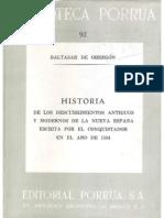 Historia de los Descubrimientos Antiguos y Modernos de la Nueva España Escrita por el Conquistador en el año de 1584