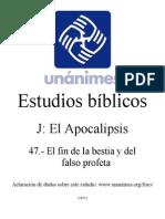 J.47.- El Fin de La Bestia y Del Falso Profeta