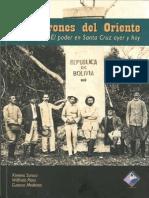 Los Barones Del Oriente - Capitulo 1 de La Goma a La Soya Proyecto Historico de La Elite Crucena