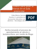 Blogs y Videos Para Guiar La Enseñanza En preescolar