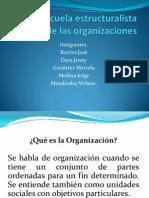 La Escuela Estructuralista Teoría de Las Organizaciones