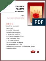 De La Vida de Las Plantas y Los Hombres