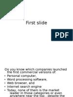 Fistr mover advantage presentation