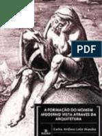 A Formação Do Homem Moderno Vista Através Da Arquitetura - Carlos Antônio Leite Brandão