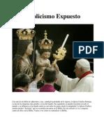 Catolicismo Expuesto (Los secretos del catolicismo se revelan ... )
