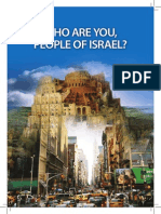 Who Are You People of Israel