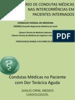 Condutas Médicas No Paciente Com Dor Torácica Aguda.curso de Condutas Médicas Nas Intercorrências Em Paciente Internado.cremEC