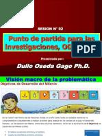 SESION N° 02 - PUNTO DE PARTIDA PARA LAS INVESTIGACIONES, ODM 2012