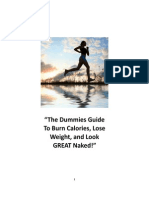 """""""The Dummies Guide To Burn Calories, Lose Weight, and Look GREAT Naked!"""""""