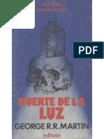 George r r Martin - Muerte de La Luz