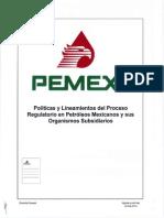 Políticas y Lineamientos Del Proceso Regulatorio en Petróleos Mexicanos y Sus Organismos Subsidiarios
