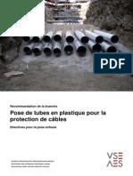 Pose de tubes en plastique pour la protection de câbles