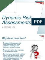 Dynamic Risk Assessments