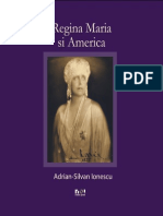 Regina Maria Si America - Adrian Silvan Ionescu