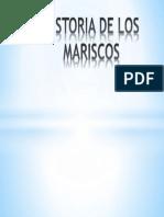 Historia de Los Mariscos