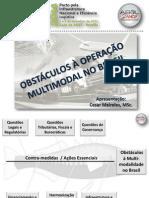 Obstáculos Às Operações Multimodais No Brasil - ABOL