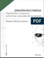 La Generación Multimedia. Roxana Morduchowicz