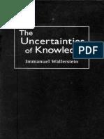 Immanuel Wallerstein the Uncertainties of Knowledge 1