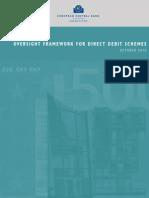 Oversight Framework Direct Debit Schemes 2010 En