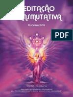 Livro Meditação Transmutativa - Francico Ortiz