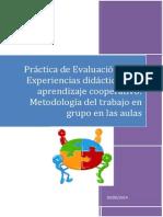 Experiencias Didácticas Con Aprendizaje Cooperativo Metodología Del Trabajo en Grupo en Las Aulas