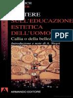 158311976 74224792 Friedrich Schiller Lettere Sull Educazione Estetica Dell Uomo Callia o Della Bellezza a c Di Antimo Negri