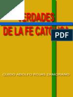 Libro de Verdades de La Fe Catolica - Guido Adolfo Rojas Zamorano