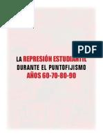 La Represión Estudiantil Durante El Puntofijismo. Años 60-70-80 90