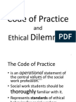 Ethical Dilemma &Code of Practise