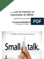 AULAS - Cálculo de Imposto Na Importação de BENS (1)