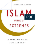 Islam Without Extremes - A Muslim Case for Liberty - Mustafa Akyol