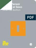 Como Pensar Mas en El Sexo - Alain de Botton