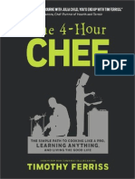 The 4-Hour Chef the Simple Path to Cooking Like a Pro, Learning Anything, And Living the Good Life 2012