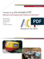 1.1 - Ahead of Tax 2014 - Redefining the Concept of PE Moving to One European Sales Model as an Alternative - Jan-Willem Gerritsen