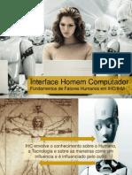 Aula 2 - Parte 1 - Fundamentos de Fatores Humanos Em IHC-IHM