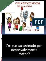 DESENVOLVIMENTO MOTOR DE 0 A 12 ANOS.pptx