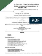 Indice chronologico dos factos mais notaveis da Historia do Brasildesde seu descobrimento em 1500 até 1849 by Malheiro, Agostinho Marques Perdigão, 1824-1881