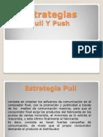 Estrategias Push y Pull