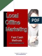 Local Offline Fast Cash Methods