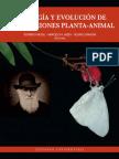 Ecologia y Evolucion de Interacciones Planta Animal