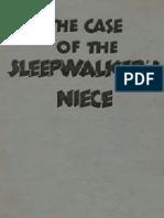 08- The Case of the Sleepwalker's Niece - Erle Stanley Gardner
