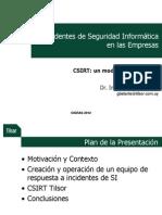Cigras 2012 11 Incidentes de Seguridad en Las Empresas Gustavo Betarte