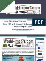 Buy 220 Volt Home-Kitchen Appliances at World-Import.Com