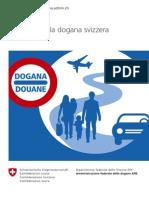 Info+Dogana+2014+-+Attraversare+la+dogana+svizzera